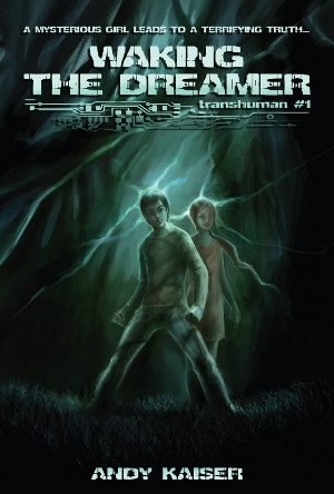 Transhuman #1: Waking the Dreamer by Andy Kaiser